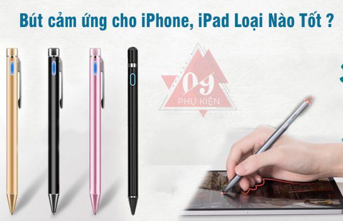 but-cam-ung-iphone-loai-nao-tot (1)