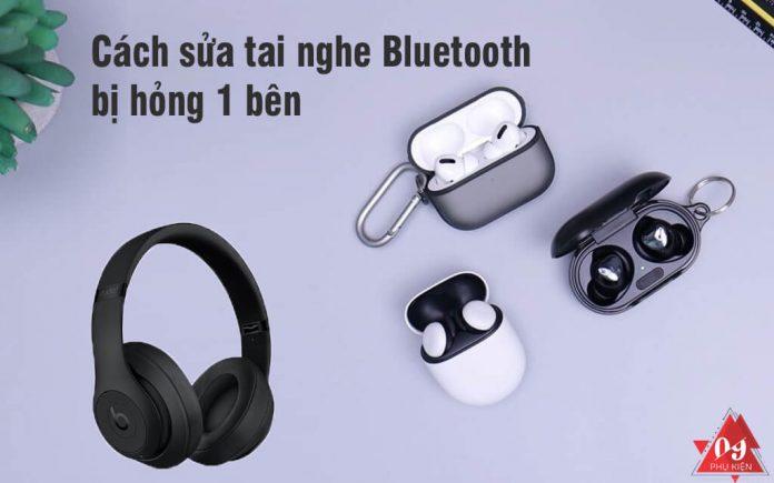 tai -nghe-bluetooth-bi-hong-mot-ben (1)