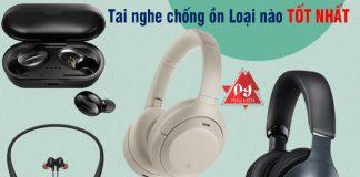 tai-nghe-chong-on-loai-nao-tot (1)