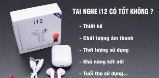 tai-nghe-i12-co-tot-khong (1)