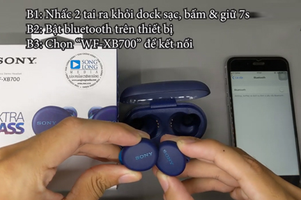 cach su dung True Wireless Sony Wf XB700