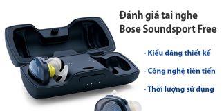 danh gia Tai nghe Bose Soundsport Free