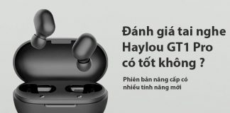 danh gia tai nghe Haylou GT1 Pro