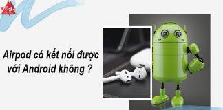 ket-noi-airpod-voi-android